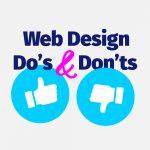Web Design Do's & Don'ts
